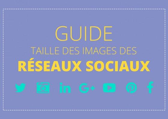 Guide des tailles des images des réseaux sociaux